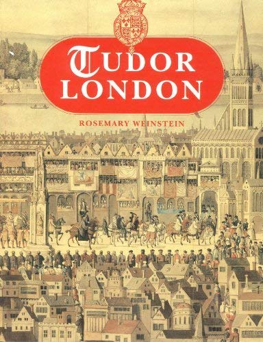 9780112904953: Tudor London (The Museum of London)