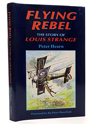 9780112905004: Flying Rebel: Story of Louis Strange