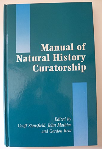 9780112905134: Manual of Natural History Curatorship
