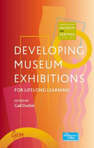 9780112905523: Developing Museum Exhibitions for Lifelong Learning