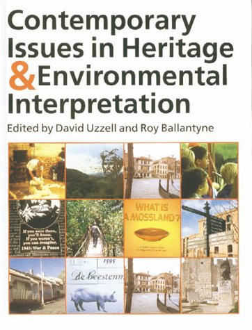 9780112905721: Contemporary Issues in Heritage Interpretation: Problems and Prospects (Professional Heritage Interpretation)
