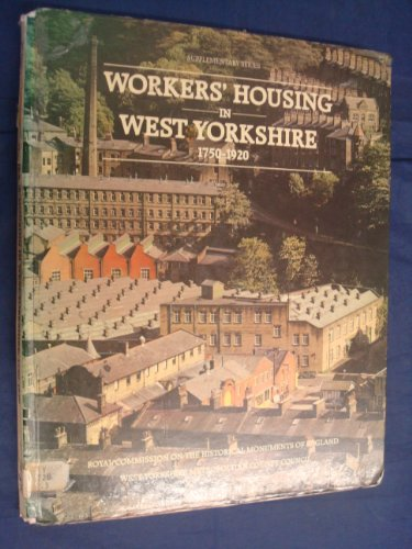 9780113000029: Workers' Housing in West Yorkshire, 1750-1920 (Supplementary series)