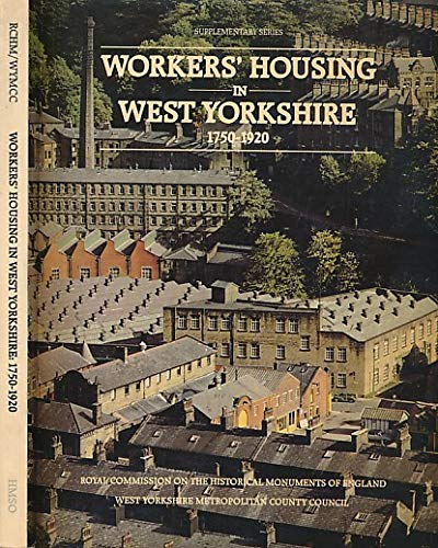 Workers' Housing in West Yorkshire, 1750-1920