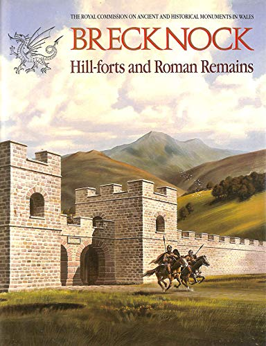 9780113000036: An Inventory of the Ancient Monuments in Brecknock (Brycheiniog): Hill-forts and Roman Remains Pt. 2: Prehistoric and Roman Monuments