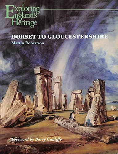 9780113000289: Dorset to Gloucestershire (Exploring England's Heritage)