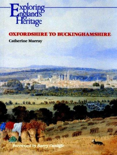 9780113000302: Oxfordshire to Buckinghamshire (Exploring England's Heritage)