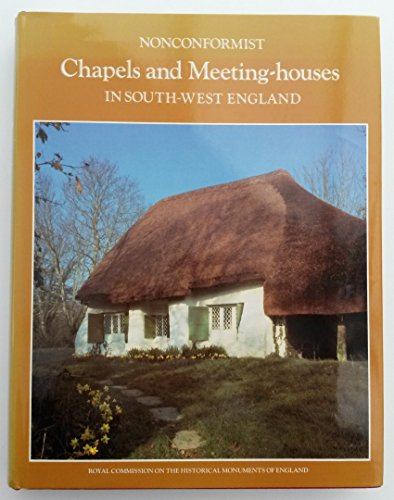 9780113000364: An Inventory of Nonconformist Chapels and Meeting Houses in South-west England