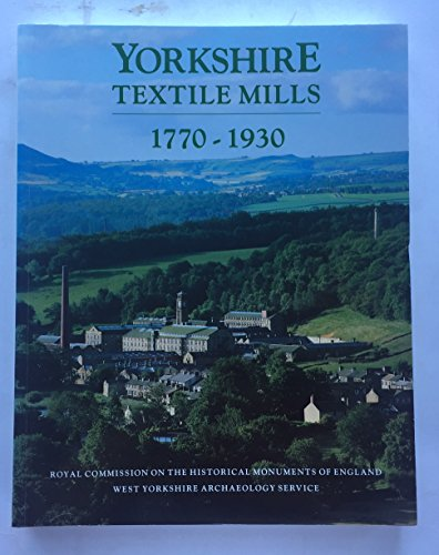 9780113000388: Yorkshire Textile Mills:: The Buildings of the Yorkshire Textile Industry 1770-1930