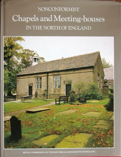 9780113000418: Nonconformist Chapels and Meeting-houses in the North of England (Inventory of Nonconformist Chapels & Meeting-houses)