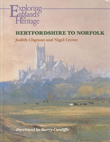 9780113000456: Hertfordshire to Norfolk (Exploring England's Heritage)