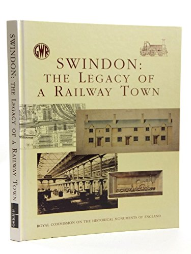 9780113000531: Swindon: The Legacy of a Railway Town