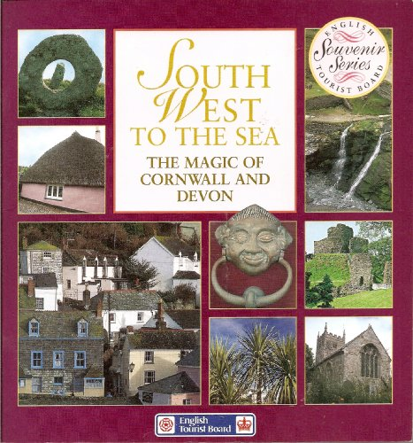9780113000814: South West to the Sea: Magic of Cornwall and Devon (Souvenir)