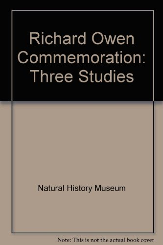 Richard Owen Commemoration. Three Studies.: GRUBER, Jacob W. & John C. THACKRAY: