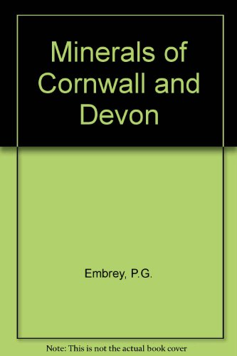 9780113100217: Minerals of Cornwall and Devon