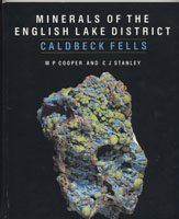9780113100224: Minerals of the English Lake District: Caldbeck Fells