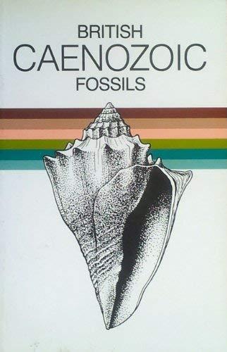 9780113100248: British Caenozoic Fossils (Tertiary and Quaternary) (British Fossils)