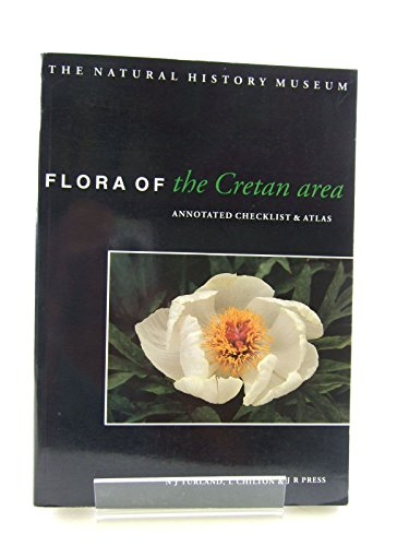 9780113100439: Flora of the Cretan Area: Annotated Checklist and Atlas