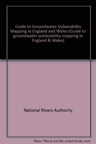 9780113101030: Guide to Groundwater Vulnerability Mapping in England and Wales (Guide to groundwater vulnerability mapping in England & Wales)