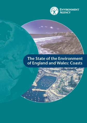 9780113101627: The State of the Environment of England and Wales: Coasts