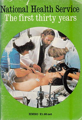 9780113202492: National Health Service: The First Thirty Years