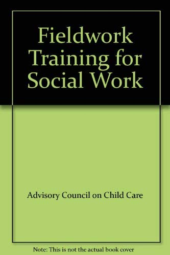9780113204656: Fieldwork Training for Social Work