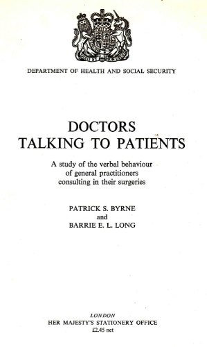 9780113206520: Doctors Talking to Patients: A Study of the Verbal Behaviour of General Practitioners Consulting in Their Surgeries