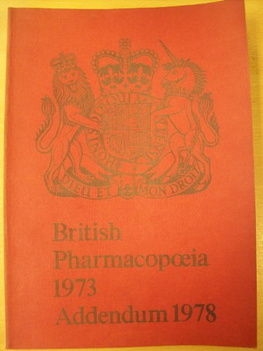 9780113206896: British Pharmacopoeia 1973: Addendum