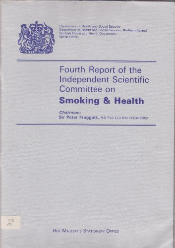 9780113211319: Fourth Report of the Independent Scientific Committee on Smoking & Health