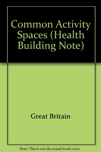 9780113211982: Common Activity Spaces (Health Building Note)