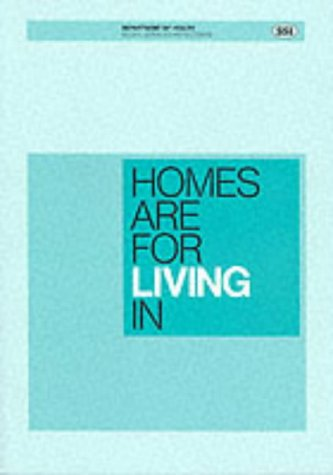 9780113212293: Homes are for Living in: Model for Evaluating Quality of Care Provided and Quality of Life Experienced in Residential Care Homes for Elderly People