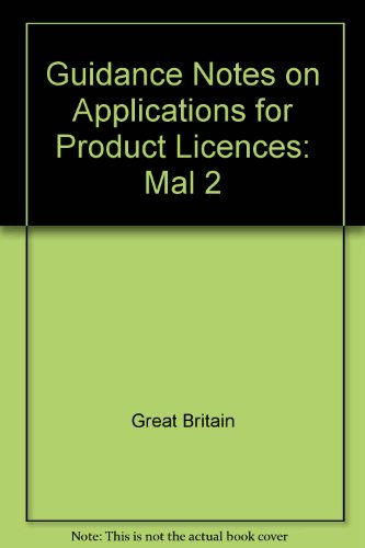 9780113212507: Guidance Notes on Applications for Product Licences: Mal 2