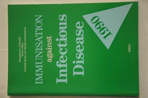9780113212514: Immunisation Against Infectious Disease 1990