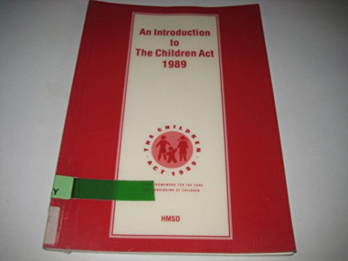 9780113212545: An Introduction to the Children Act, 1989