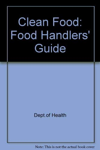 9780113212644: Clean Food: Food Handlers' Guide
