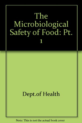 9780113212736: The Microbiological Safety of Food: Pt. 1