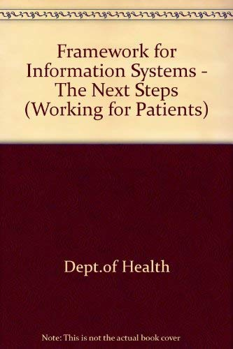 9780113213078: Framework for Information Systems - The Next Steps (Working for Patients)