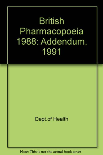 9780113213115: British Pharmacopoeia 1988: Addendum, 1991
