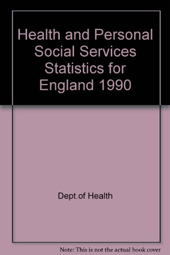 9780113213177: Health & Personal Social Service Statistics for England, 1990