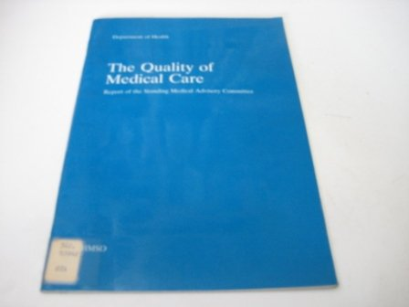 9780113213283: The Quality of Medical Care
