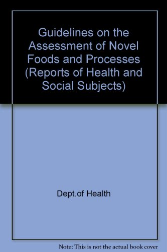 9780113213368: Guidelines on the Assessment of Novel Foods and Processes (Reports of Health and Social Subjects)