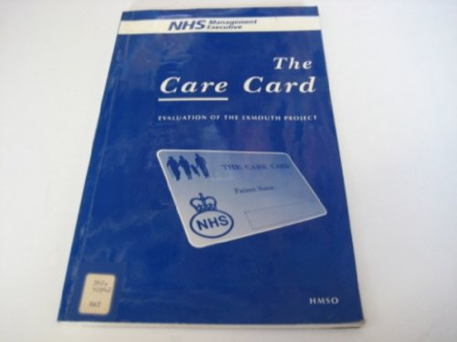 9780113213399: The Care Card: Evaluation of the Exmouth Project
