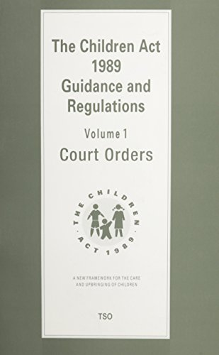 9780113213719: Children Act, 1989: Court Orders v. 1: Guidance and Regulations