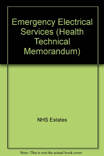 9780113214099: Emergency Electrical Services (Health Technical Memorandum)