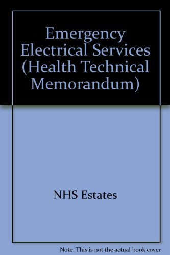 9780113214112: Emergency Electrical Services (Health Technical Memorandum)