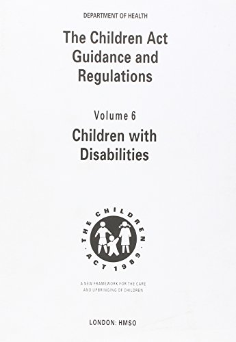 9780113214525: The Children Act, 1989: Children with Disabilities v. 6: Guidance and Regulations