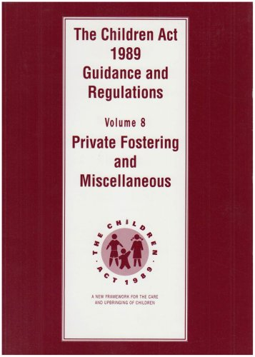 9780113214730: The Children ACT 1989. Vol.8, Private Fostering and Miscellaneous: Guidance and Regulations (v. 8)