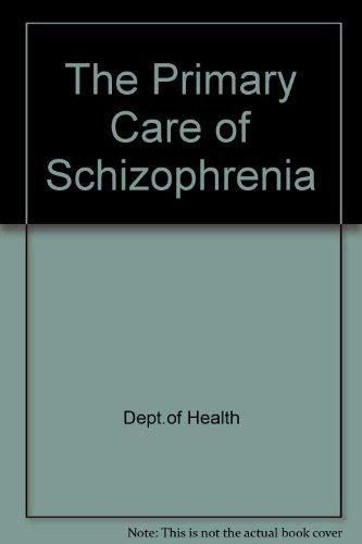 9780113214969: Primary Care of Schizophrenia