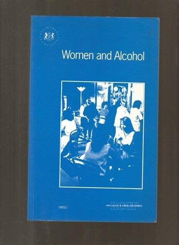 9780113215041: Women and Alcohol (Papers as Presented)