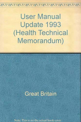 9780113215232: User Manual Update 1993 (Health Technical Memorandum)