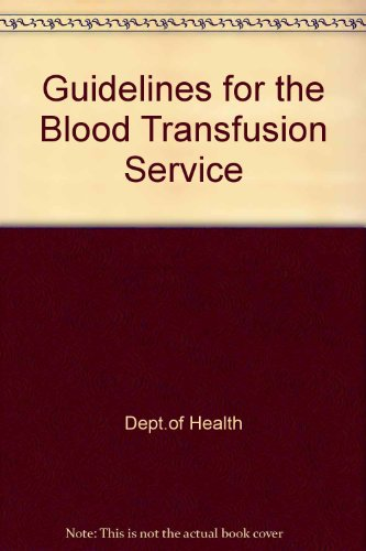 9780113215607: Guidelines for the Blood Transfusion Service